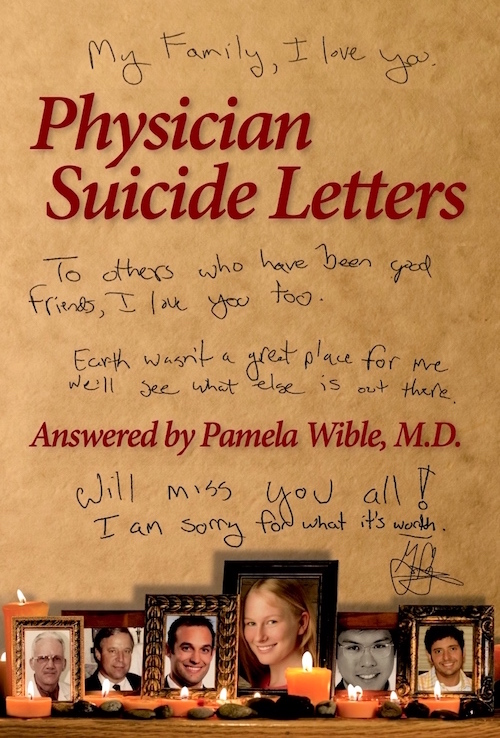 Physician Suicide Letters by Pamela Wible, MD